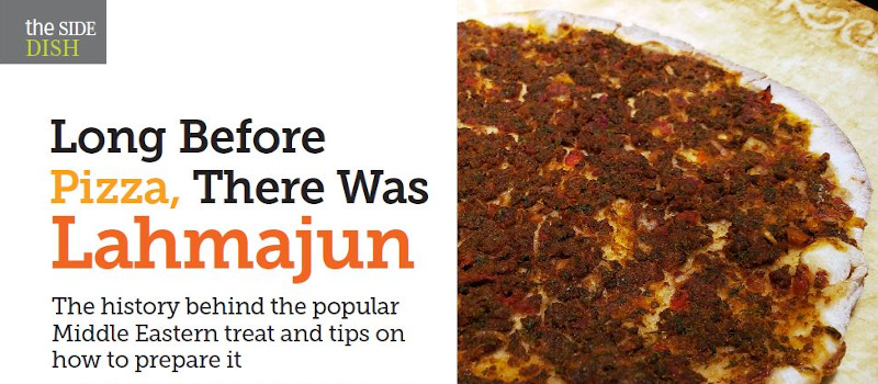 LONG BEFORE PIZZA, THERE WAS LAHMAJUN